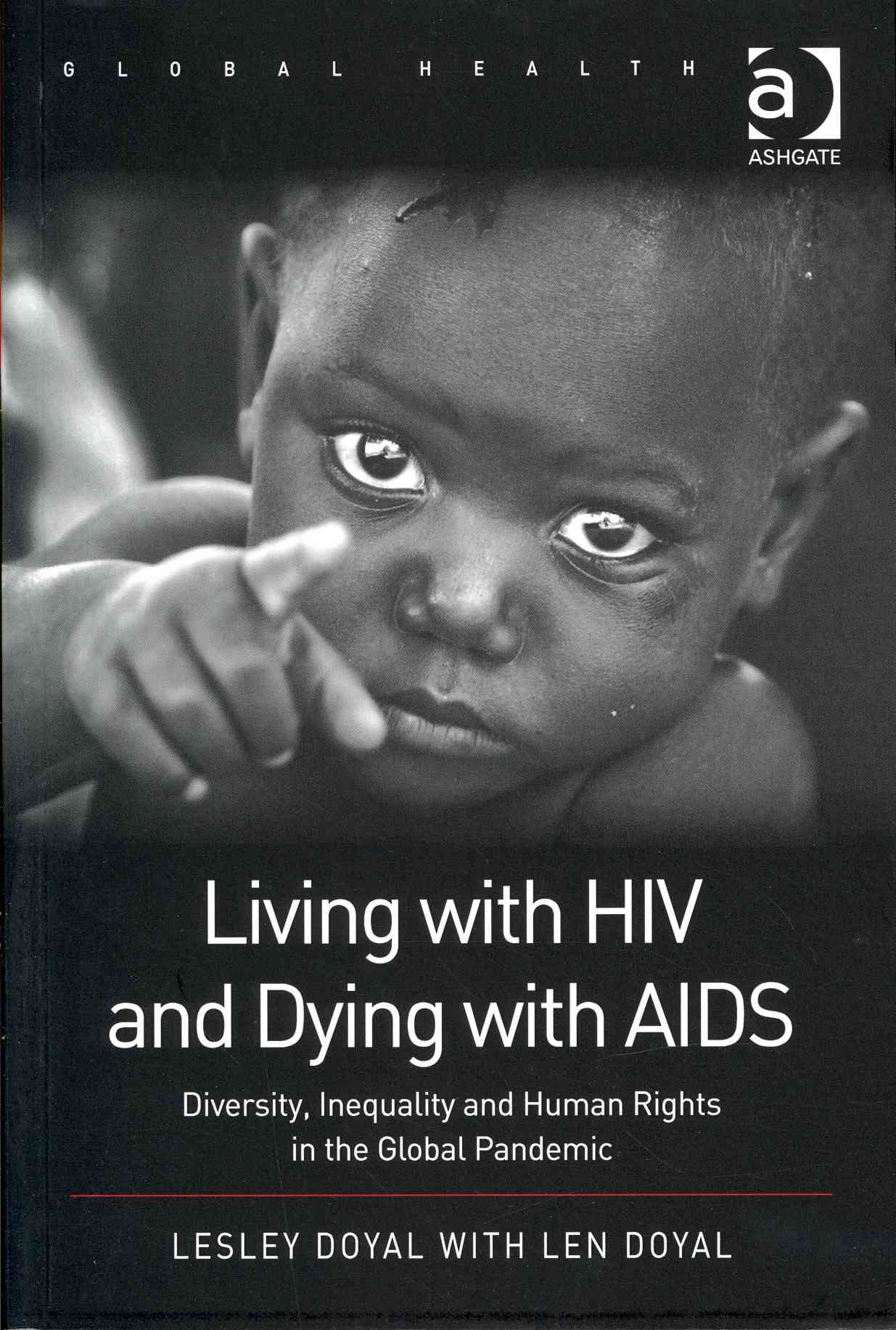 Living With HIV and Dying With AIDS By Doyal, Lesley/ Doyal, Len (CON)